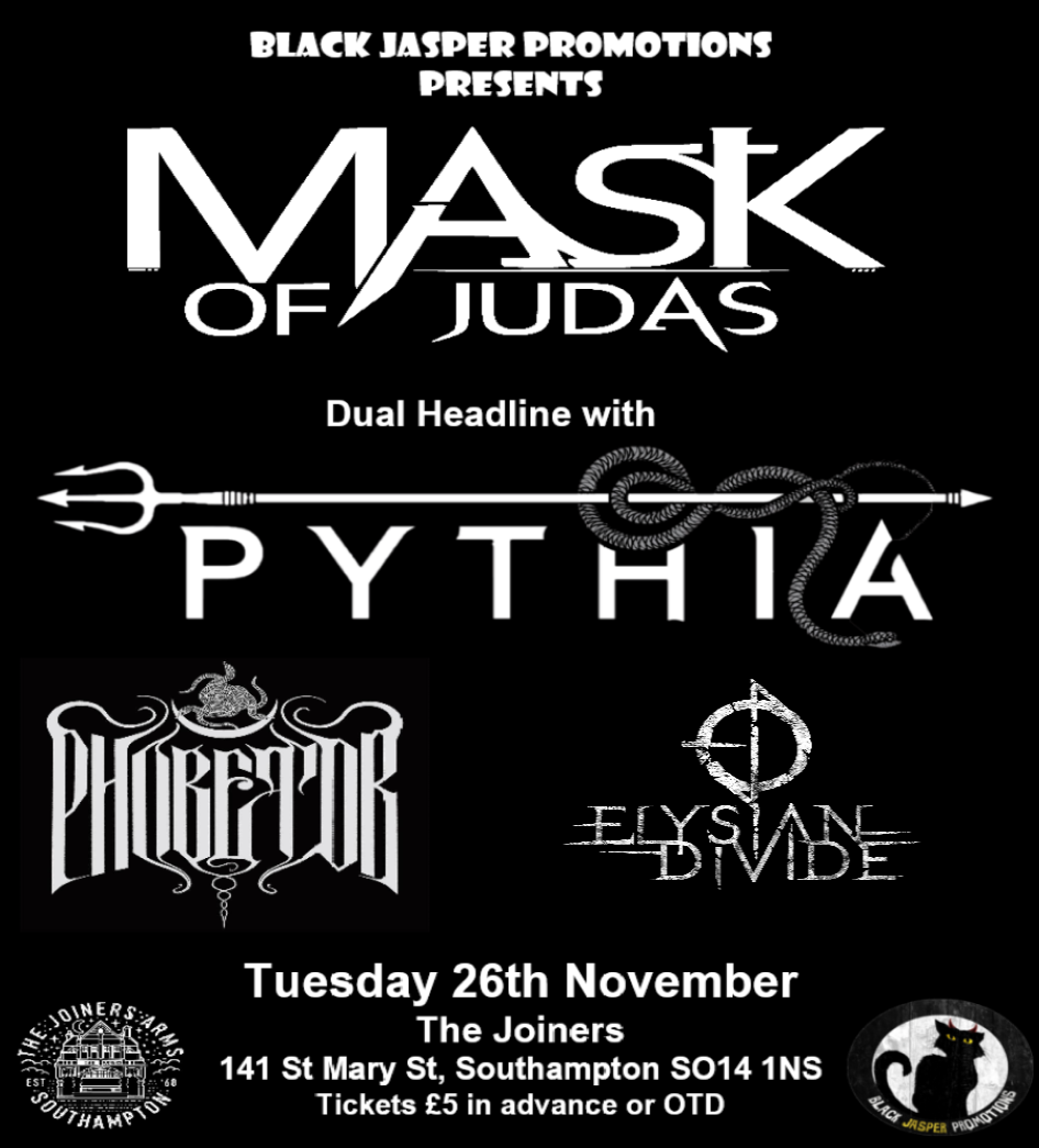 MASK OF JUDAS + PYTIA + PHOBETOR + ELYSIAN DIVIDE