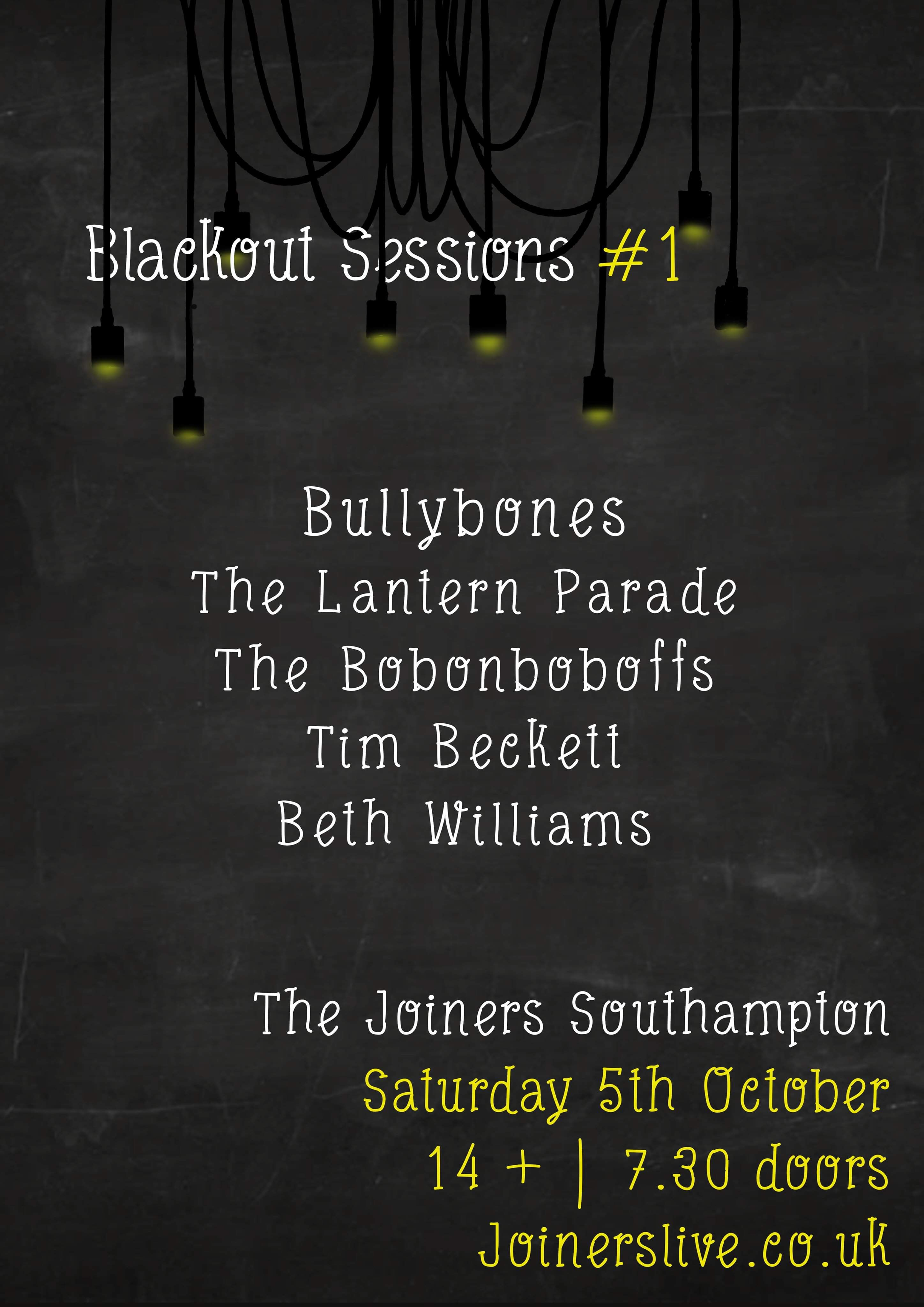 BLACKOUT SESSIONS FEAT: BULLYBONES
