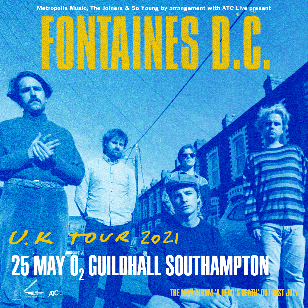 FONTAINES D.C. AT SOUTHAMPTON GUILDHALL