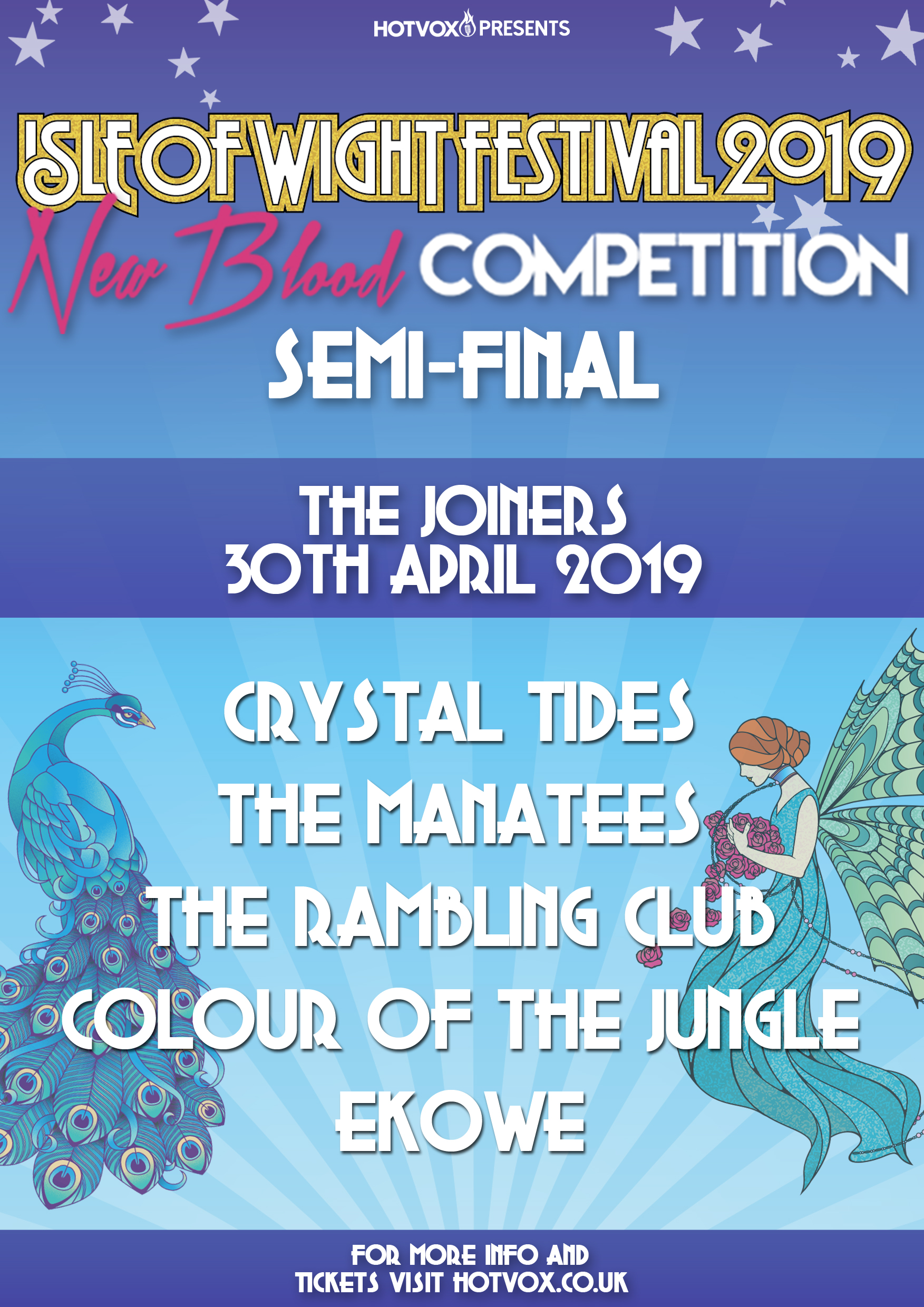 HOT VOX Presents: Isle Of Wight Festival New Blood Semi-Final
