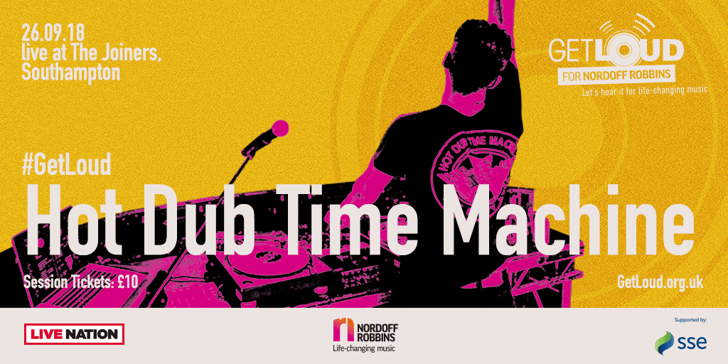 Nordoff Robbins presents Get Loud: Hot Dub Time Machine.